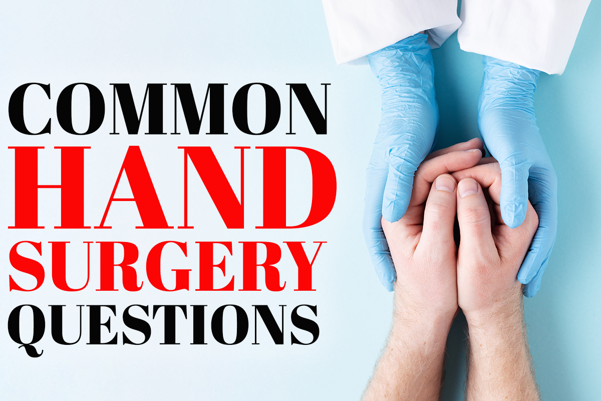 Common Questions About Hand Surgery